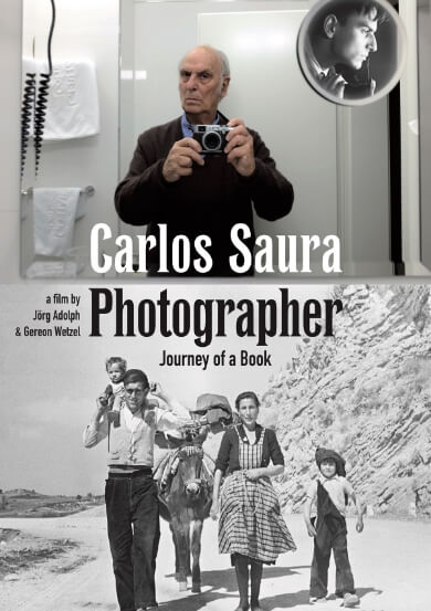 CARLOS SAURA PHOTOGRAPHER - JOURNEY OF A BOOK