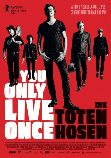 DIE TOTEN HOSEN - YOU ONLY LIVE ONCE